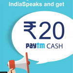 IndiaSpeaks Paytm Offer – Signup & Get Rs.20 Free Paytm Cash