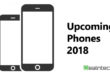 The Best Upcomming Smartphones of 2018