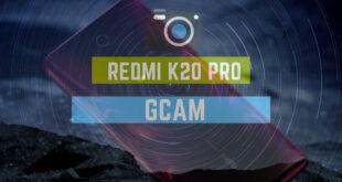 Redmi K20 Pro google camera