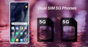 Dual SIM 5G Phones